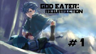 GOD EATER: RESURRECTION (PC) | Let
