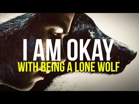 For Those Who Walk Alone | LONE WOLF MOTIVATION
