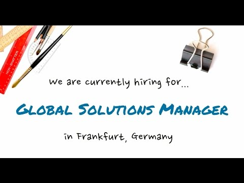 JOB: Global Solutions Manager in Frankfurt, Germany