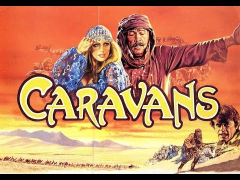 CARAVANS Full Movie In Cinemascope !