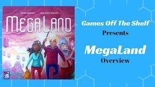 MegaLand - Overview