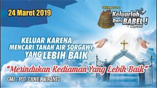 Pdt. Daniel Wiranto   GM1 24.03.2019