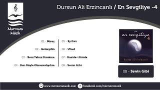 Download Dursun Ali Erzincanlı - EN SEVGİLİYE 4-Senin Gibi MP3 song and Music Video