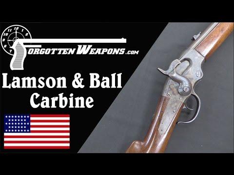 Lamson & Ball Carbine: Henry Meets Spencer (Sort of)