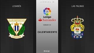 Calentamiento Leganés vs Las Palmas