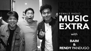 Music Extra Baim dan Rendy Pandugo 8 Agustus 2019