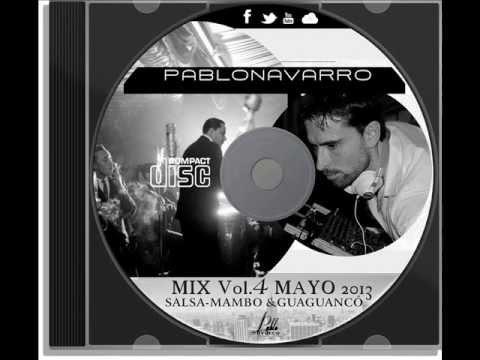 DJ Pablo Navarro vol.4 salsa-mambo-guaguancó Mayo 2013