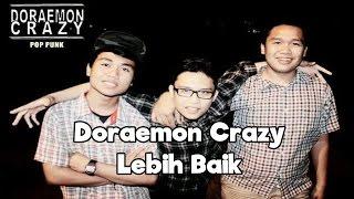 Doraemon Crazy - Lebih Indah | Video Lirik