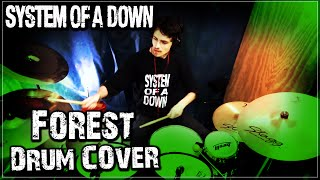 System of a down - Forest ( Drum Cover )