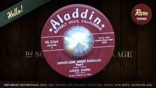 Aggie Dukes / Swing Low Sweet Cadillac (Part 1)
