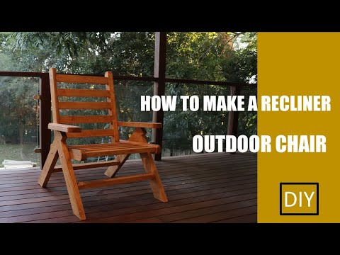 Homemade outdoor recliner chair/DIY/How to make a chair