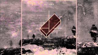 Altars - A Profound Respect for Life [Full EP]