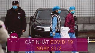 Cập nhật Covid-19 ngày 21/2: Hồ Bắc công bố 115 ca tử vong mới | VTC Now