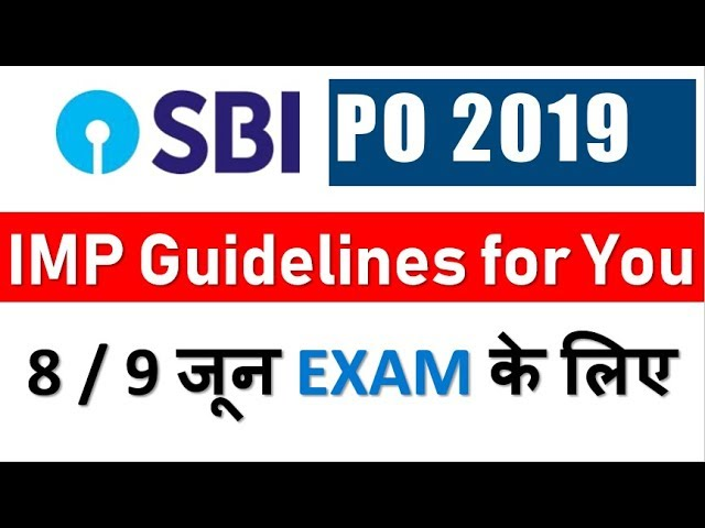 SBI PO Important Guidelines for YOU (Its Time to CHANGE Yourself )