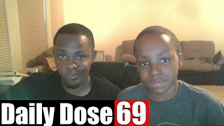 #DailyDose Ep.69 - (feat. Trent) - BIG BOOTY HOES??? | #G1GB