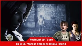 Dr. Marcus Releases A New Friend - Resident Evil 0 [#05] [LiveStream]