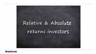 Absolute and relative returns