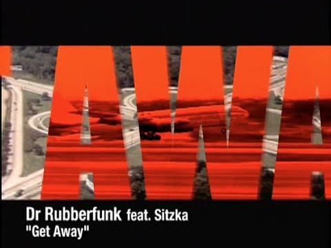 Dr Rubberfunk - 'Get Away'