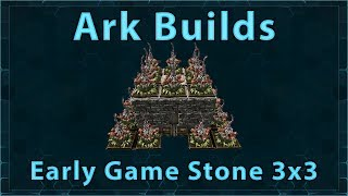 Ark Builds - Early Game Stone 3x3