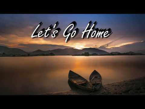 let go home