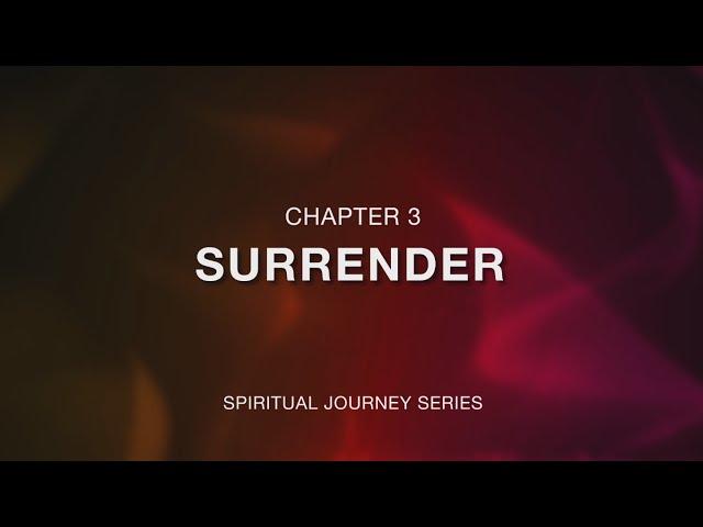 คำเทศนา ข้าขอมอบถวาย (The Surrender)