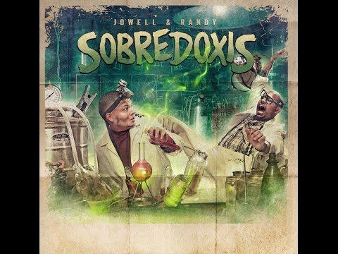 Jowell & Randy - Sobredoxis (2013)