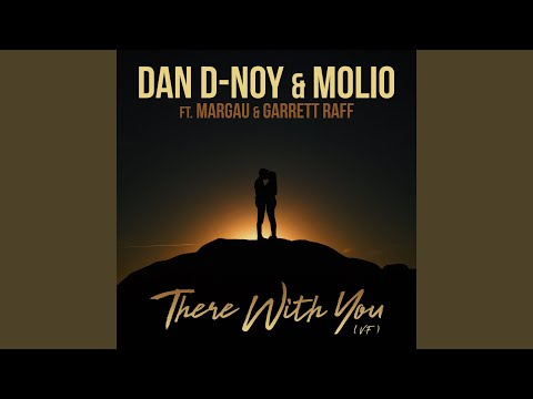 There With You (feat. Margau & Garrett Raff)