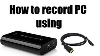 How to record PC gameplay using Elgato game capture HD (Desktop ONLY!)