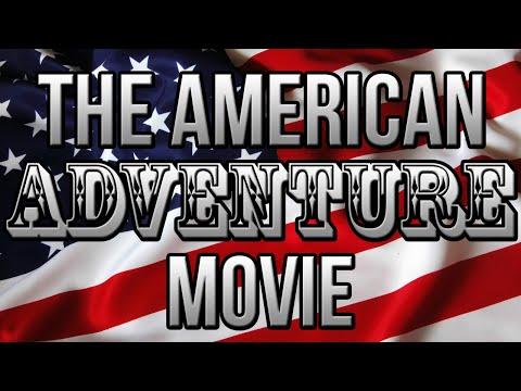 THE AMERICAN ADVENTURE!