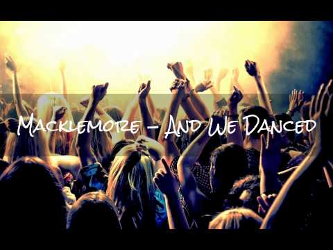 Macklemore - And We Danced - Techno Remix [Free Download]