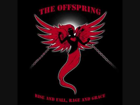 The Offspring - Rise and Fall