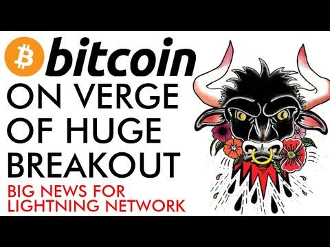 Bitcoin On Verge Of HUGE BREAKOUT! Big Lightning Network News [GET READY!]