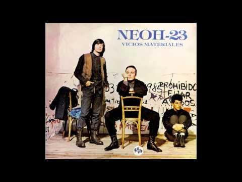 Neoh 23 - Vicios Materiales (1988)