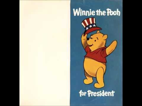 Larry Groce and Sterling Holloway - Winnie The Pooh For President (With Download Link)