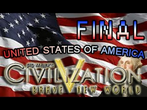 Civilization 5: Brave New World DLC w/ MODS: American Empire! Final |