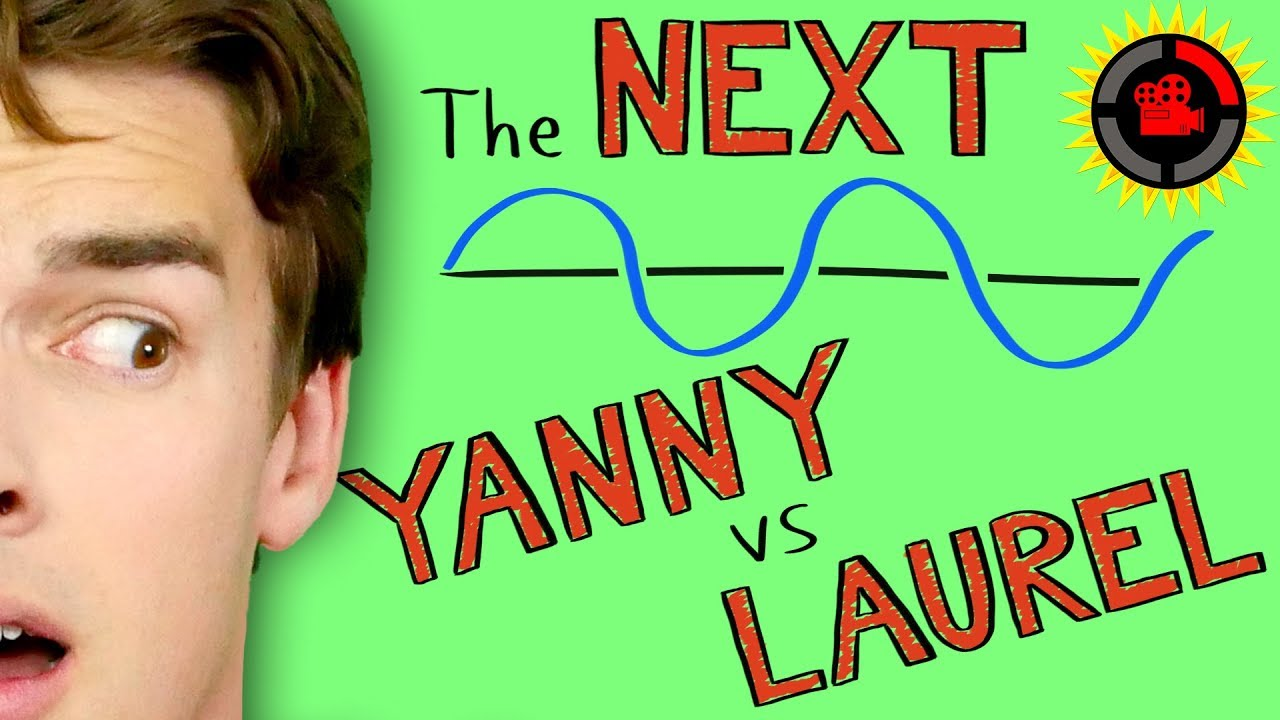 Film Theory Don T Be Fooled Going Beyond Yanny Laurel