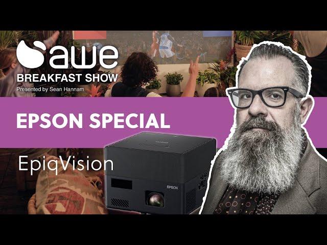 AWE Breakfast Show Epson EpiqVision