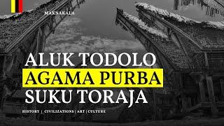 Aluk Todolo Kepercayaan Purba Suku Toraja