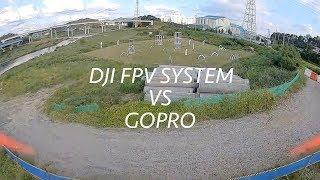 DJI Digital FPV System.  VS  GOPRO