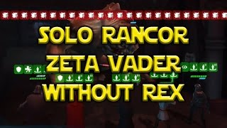 Star Wars: Galaxy Of Heroes - Solo Heroic Rancor Pit Raid Zeta Vader w/o Rex
