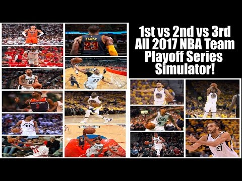 WHAT IF ALL THE 2017 ALL NBA TEAMS PLAYED AGAINST EACH OTHER? PLAYOFF SERIES SIMULATOR! NBA 2K17