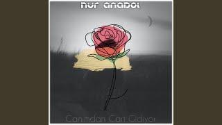 Nur Anadol - Canımdan Can Gidiyor
