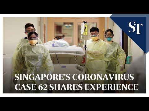 Singapore's 62nd coronavirus patient shares her experience