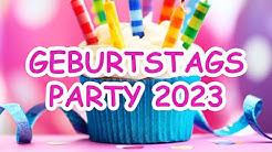 GEBURTSTAGS PARTY 2020 - Non-Stop-Mega-Mix - Über 60 Minuten Musik für jeden Geburtstag