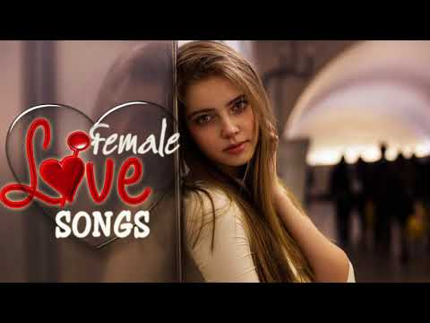Best Female Love Songs Collection  - Greatest Romantic Love Songs Of All Time