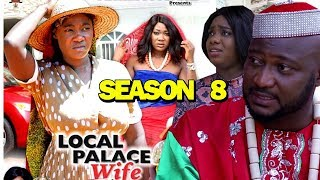 LOCAL PALACE WIFE SEASON 8 - Mercy Johnson | New Movie | 2019 Latest Nigerian Nollywood Movie