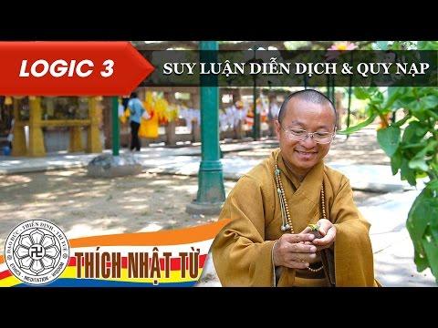 Logic học Phật giáo (2007) - Bài 3:  Suy luận diễn dịch và quy nạp