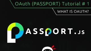 OAuth Login (Passport.js) Tutorial #1 - What is OAuth?