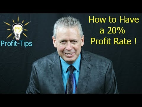 How to Have a Profit Rate Above 20% - Four Steps