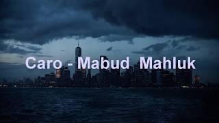 Скачать Caro Mabud Mahluk Ganja Music
